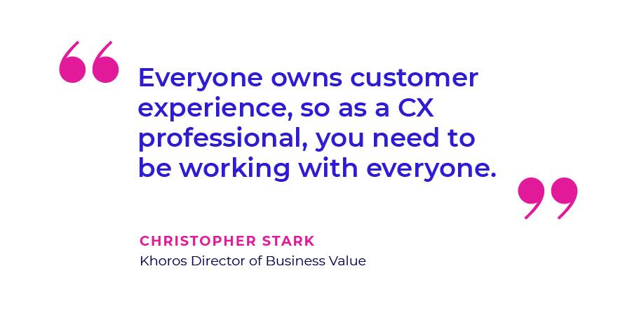 Christopher Stark Quote - CX Pro