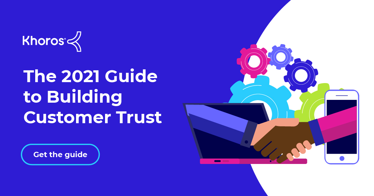2021 Guide to Building Customer Trust